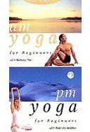 A.M. And P.M. Yoga for Beginners