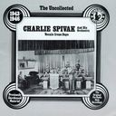 The Uncollected Charlie Spivak & His Orchestra