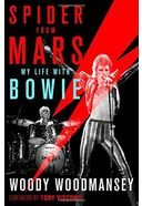 David Bowie - Spider from Mars: My Life with Bowie