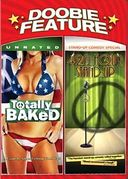Doobie Feature: Totally Baked (Unrated) / 4:20