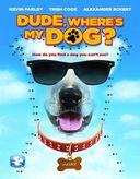 Dude Where's My Dog (Blu-ray)