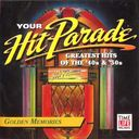 Your Hit Parade: Golden Memories