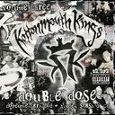 Kottonmouth Kings - Double Dose, Volume 3 (CD,
