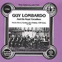 Uncollected Guy Lombardo & His Royal Canadians