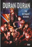 Duran Duran - The Ultimate Review