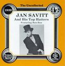 Uncollected Jan Savitt & His Top Hatters