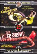 The Crawling Eye / The Killer Shrews