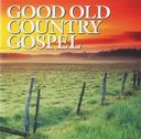 Good Old Country Gospel