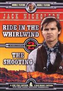 Ride in the Whirlwind / The Shooting
