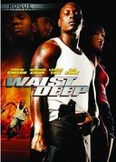 Waist Deep (Includes THE FAST & FURIOUS Drafting