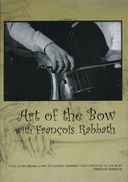 Art of the Bow with Francois Rabbath