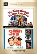 The Best Things In Life Are Free / 3 Brave Men