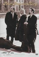 Peter, Paul and Mary - Carry It On: A Musical