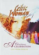 Celtic Woman - A Christmas Celebration: Live from
