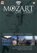 Mozart: Mozart On Tour Part 6 - Frankfurt,