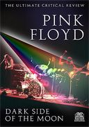 Pink Floyd: Dark Side of The Moon - The Ultimate
