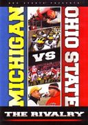 Football - Michigan vs. Ohio State: The Rivalry
