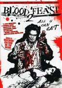 Blood Feast 2: All U Can Eat (Director's Cut)