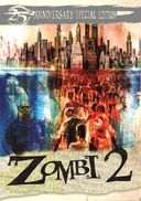 Zombi 2 (25th Anniversary Special Edition)
