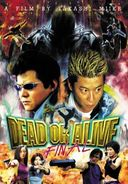 Dead or Alive: Final