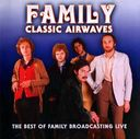 Classic Airwaves: The Best Of Family Broadcast