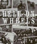 Hell on Wheels: An Illustrated History of Outlaw