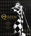 Queen - Ultimate Illustrated History of the Crown