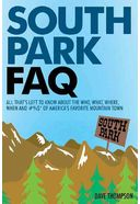 South Park FAQ: All That's Left to Know About the