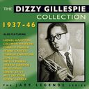 The Dizzy Gillespie Collection: 1937-46