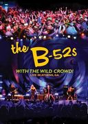 The B-52's - With the Wild Crowd! Live in Athens,