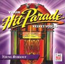 Your Hit Parade: Young Romance