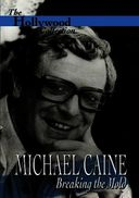 Hollywood Collection - Michael Caine: Breaking
