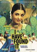 I Have Found It (Kandukondain Kandukondain)