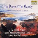 Essential Choral Classics - The Power & The