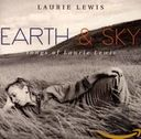 Earth & Sky: Songs of Laurie Lewis