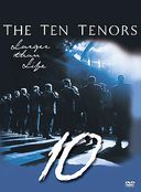 The Ten Tenors - Larger Than Life