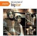 Playlist: The Very Best of Big Star