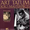 The Art Tatum Solo Masterpieces, Volume 3