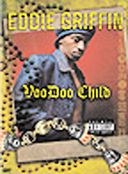 Eddie Griffin - Voodoo Child