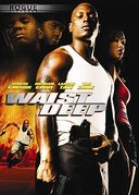 Waist Deep (Includes Downloadable Movie Ticket)