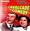 Cavalcade of Comedy: The Paramount Comedy Shorts,