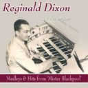 Reginald Dixon at the Organ (2-CD)