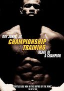 Championship Training - Heart of a Champion