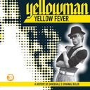 Yellow Fever: A History of Dancehall's Original