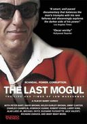 The Last Mogul - The Life and Times of Lew