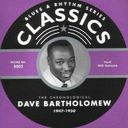 The Chronological Dave Bartholomew: 1947-1950