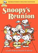 Peanuts - Snoopy's Reunion (Deluxe Edition)