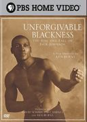 PBS - Unforgivable Blackness: The Rise and Fall