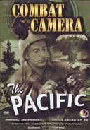 WWII - Combat Camera: The Pacific