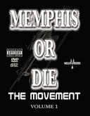 Memphis or Die: The Movement, Volume 1